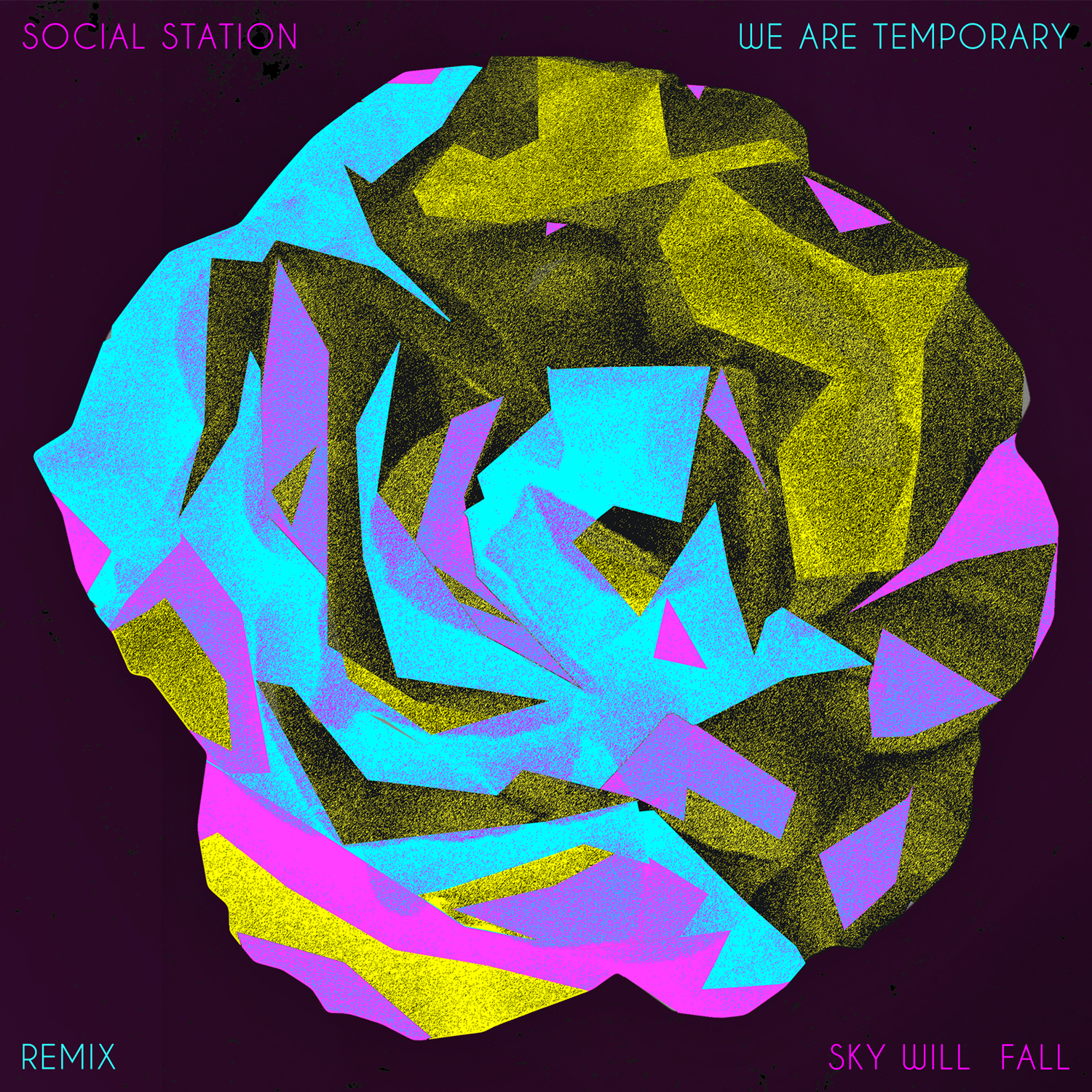 social-station-sky-will-fall-we-are-temporary-remix
